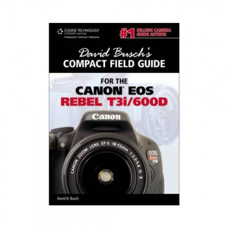 david-busch--s-compact-field-guide-for-the-canon-eos-rebel-t3i-600d-33715