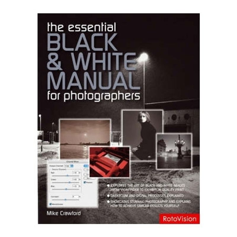 the-essential-black-and-white-manual-for-photographers-21593