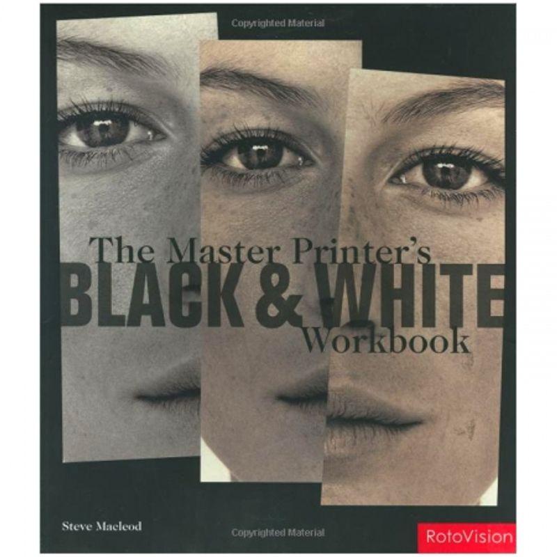 the-master-printer-s-black-and-white-workbook-de-steve-macleod-22829