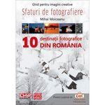 chip-foto-video-iulie-august-2013-carte--quot-sfaturi-de-fotografiere--10-destinatii-fotografice-din-romania-quot--29142-3