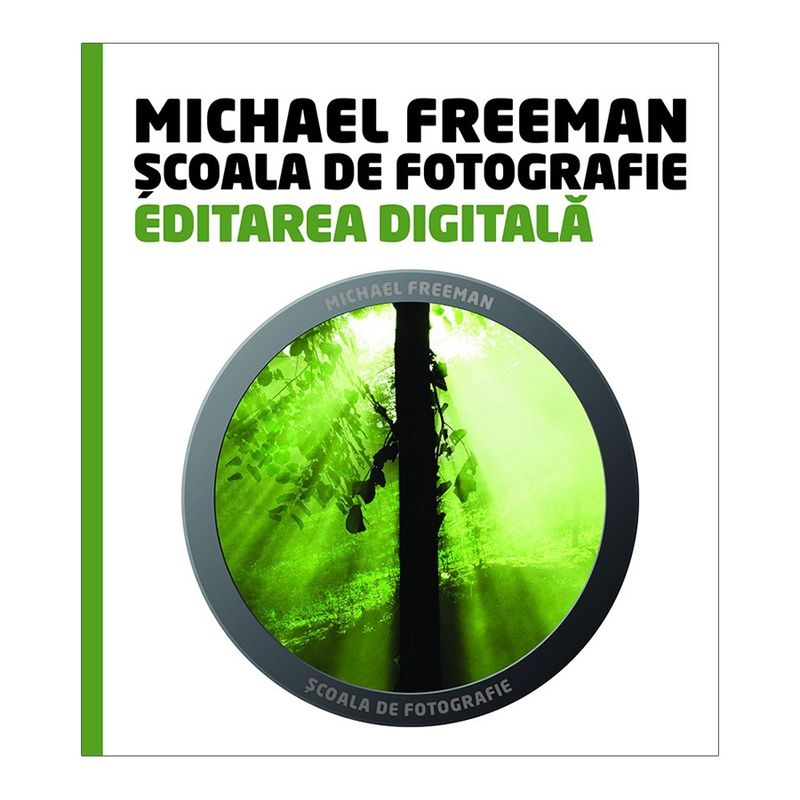 scoala-de-fotografie--editarea-digitala-michael-freeman---steve-luck-39834-746