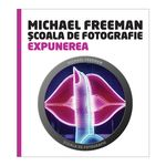 scoala-de-fotografie--expunerea-michael-freeman---jeff-wignall-39835-234
