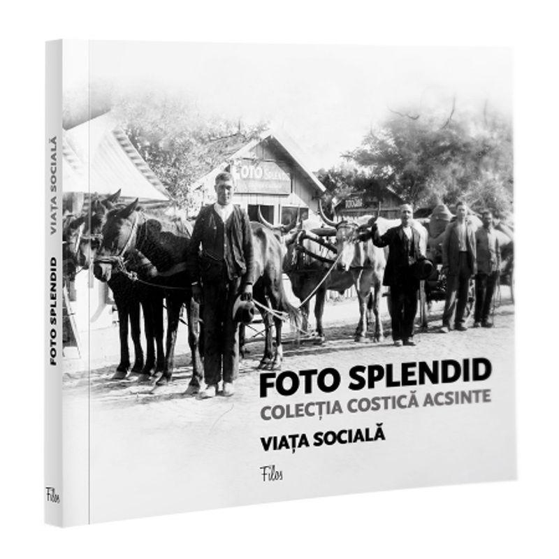 foto-splendid--colectia-costica-acsinte-vol--i-viata-sociala-42740-70