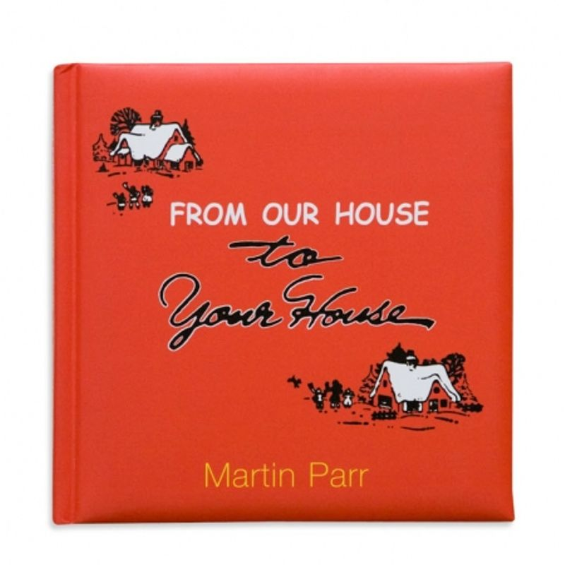 from-our-house-to-your-house-martin-parr-26430