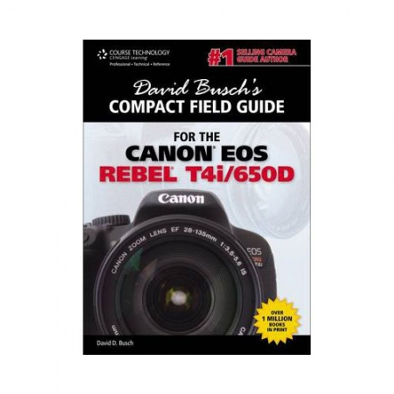 david-busch--s-compact-field-guide-for-the-canon-eos-rebel-t4i-650d-33711